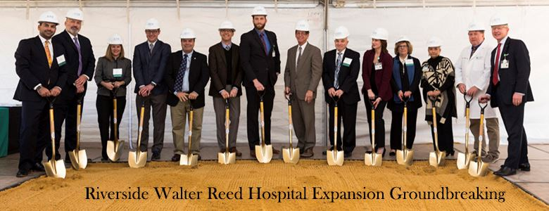 Riverside Walter Reed Hospital Expansion Groundbreaking